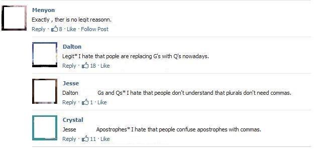 Damn grammar nazi's..... . Herman Exactly I ther is no Peqit reasonn. Reply . sh 8 . Like , Follow Pest when Legit I hate that purple are replacing Cs Givith Q' Damn grammar Nazis haha funny lol