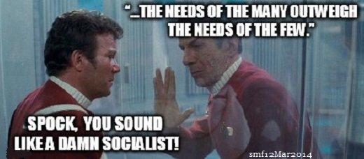 "Damn it, Jim, Spock's a Socialist. Spock speaks wise words in Star Trek: The Wrath of Khan (1982). TIDE HERE altf THE an III! HERE or ""IE FM."" SPOINK. Will smfw Spock socialism socialist captain kirk Star Trek logic funny Political"