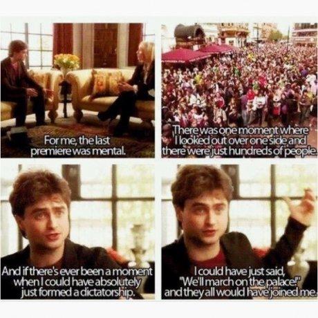 "Daniel Radcliffe. .. ""Onwards my minions! Tonight we eat Lobster in Buckingham!"" Daniel Radcliffe ""Onwards my minions! Tonight we eat Lobster in Buckingham!"""