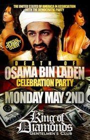 Death of Osama Bin Laden Party. .. who is the special celebrity guest? Osama Bin Laden