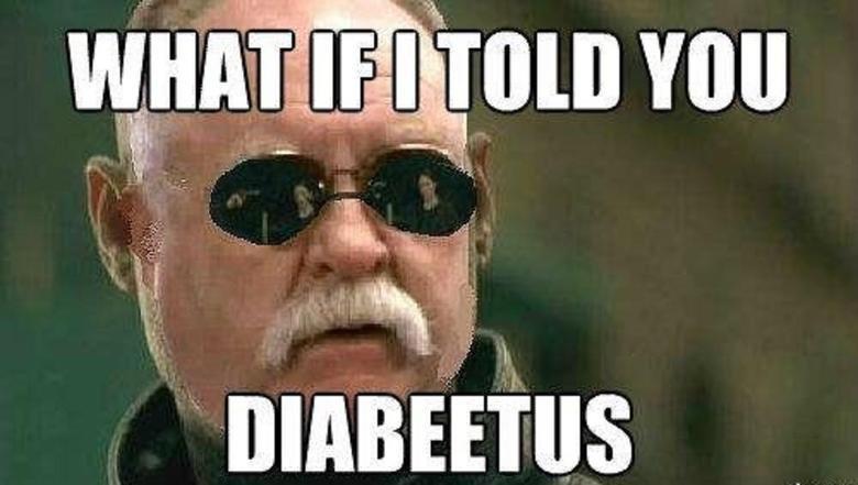 diabeetus. . diabeetus