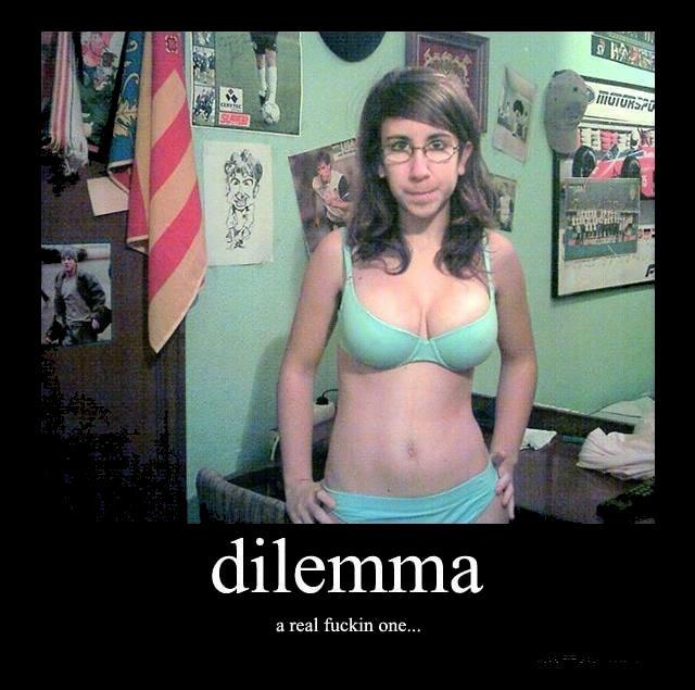 dilemma. . a real fuckin DRE.... fix'd dilemma a real fuckin DRE fix'd