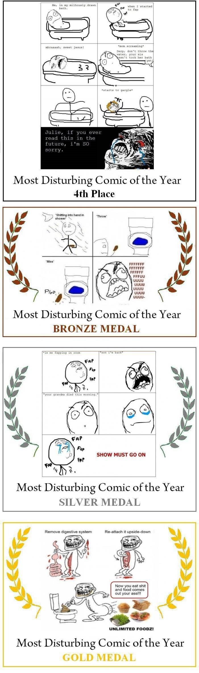 Disturbing comics. Not OC. 1: paah. Most Disturbing Comic of the Year BRONZE MEDAL Most Disturbing Comic of the Year SILVER MEDAL Most Disturbing Comic of the Y Disturbing comics Not OC 1: paah Most Comic of the Year BRONZE MEDAL SILVER Y