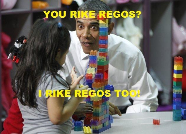 Do You Rike Regos?. I Rike Regos. And Rice.. OUR' JOEE obama legos chink