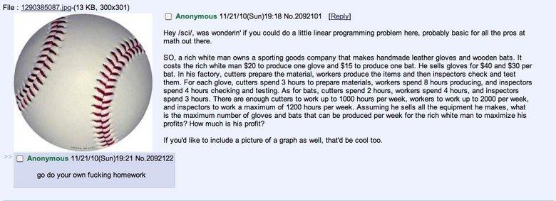 do your own homework. yes children of the internet, 4chan has more than /b/. File: -( e KB, 300x301] C] Anonymous ) MYAA Na. [Reaply) Hey mail, was mandarin' if homework Maths slashscislash