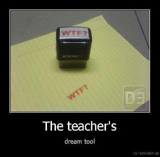 Dream tool. . The teacher' s dream tool Dream tool The teacher' s dream