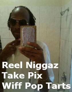 HD Pop Tarts. Dat Pop Tart. Reel Niggaz Take Pix Wiff Pop Tarts. GURL IS HERTBROKEN <///////3 supa swagg