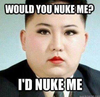 He's a lady,. woah woah woah, he's a lady.. I'll nuke him so hard... He's a lady woah he's I'll nuke him so hard