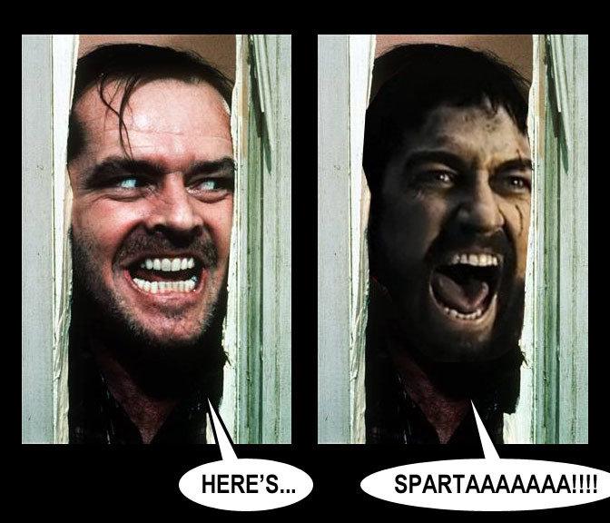 Heeeere's SPARTA!. lawl. Heeeere's SPARTA! lawl