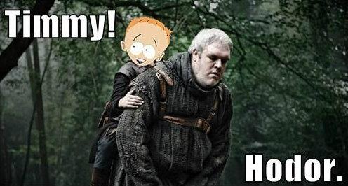 Hodor!. Hodor hodor hodor, hodor. Hodor? Hodor!!!!1!!!1!!! Hodor... Hodor. f if. Title: Hodor Content: Hodor Description: Hodor Tags: Hodor Username: close enough And then, Timmy HODOR