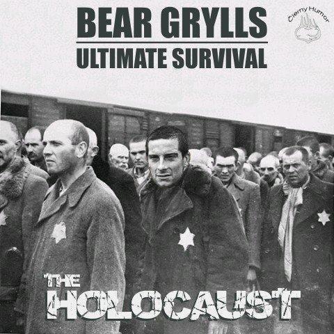 Holocaust. . Huh! lla' I' ' I' E SURVIVAL. assholes! Not funny... Holocaust Huh! lla' I' ' E SURVIVAL assholes! Not funny