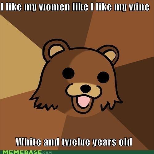 """How Pedo's Like Their women. . I """"HE ] riite I like Ill"""" Mite Inxile all [I twelve gears old pedo Bear How he likes his women"""