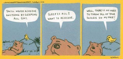 life success. insert fancy description here. rta! rlly news It nan: Eva. mu, mu: 1: um: um Bear sleep funny