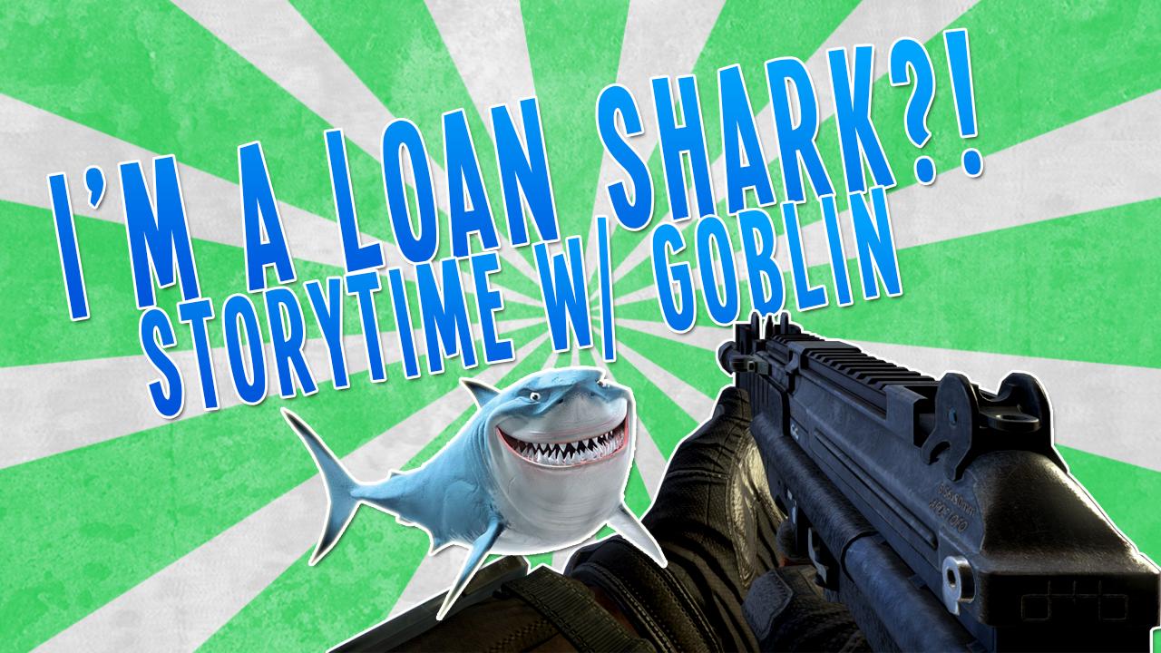 loan shark story. enjoy, full video here dawg www.youtube.com/watch?v=LE3g4xrc4FY. loan shark Shark