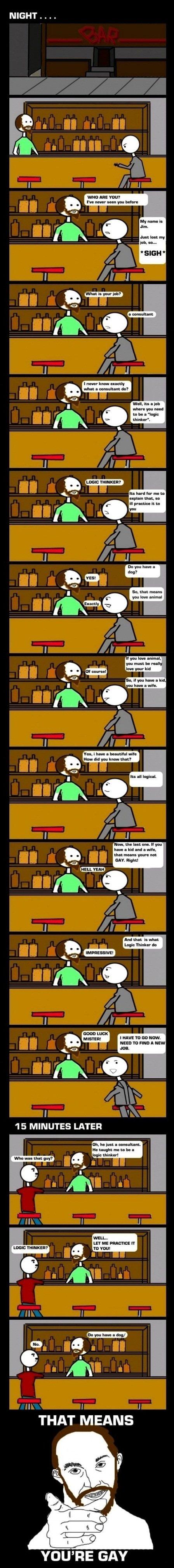logic. hahahaha.. RRRRRRREEEEEEEEEEEEEEEEEEEEEEEEPPPPPOOOOOOOOOOOOOOOOOOOOOSSSSSTTTT!! YOU FAG! best logic