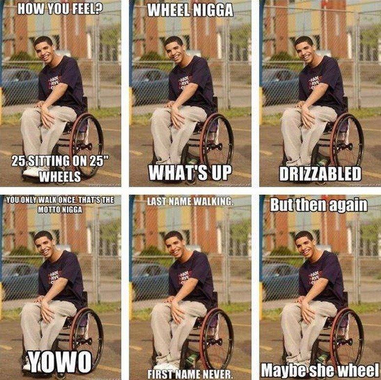 LOL Wheelchair Jimmy. found it online. I LOL'd accordingly. ligit? iit YMCMB sucks drizzy drake degrassi Aids