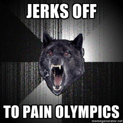 Pain Olympics. . an I