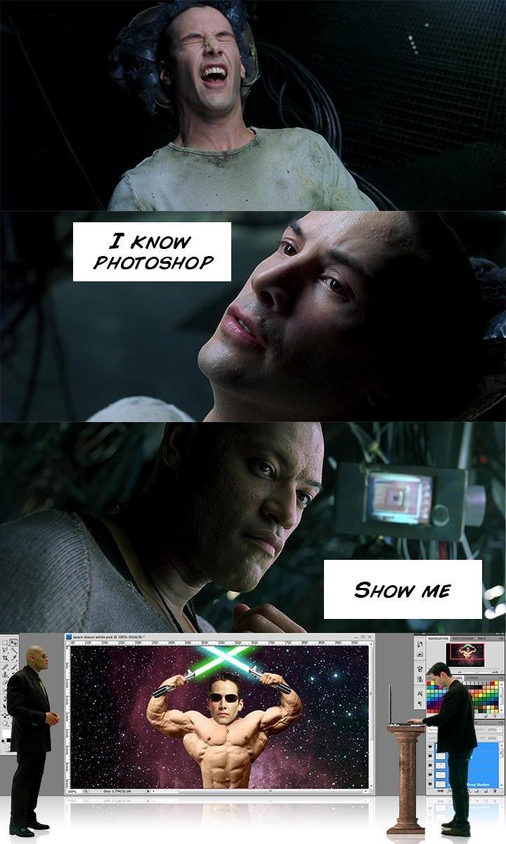 Photoshop. . I 'wow. I chose the green pill Photoshop I 'wow chose the green pill