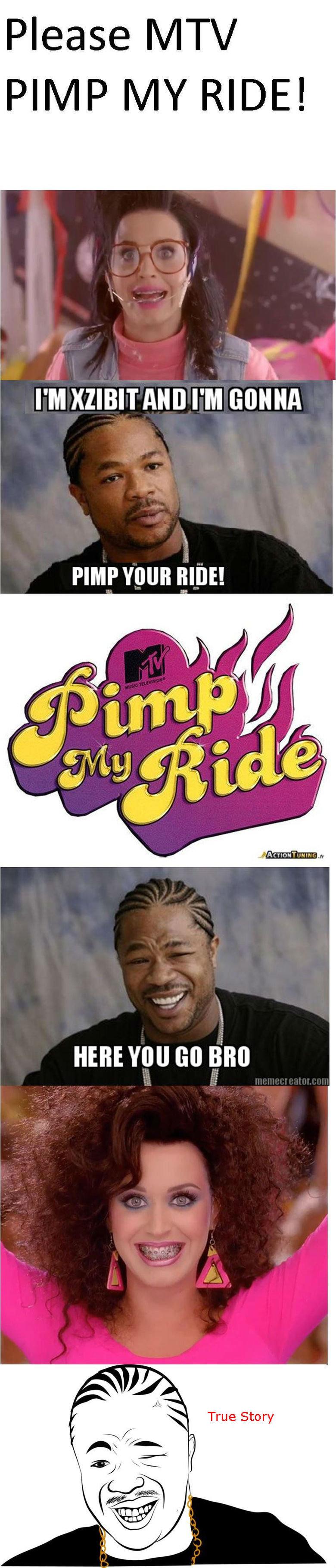 Pimp My Ride. My crappy OC. PIMP MY RIDE! PIMP mun Ignaz! no lik Pimp my ride