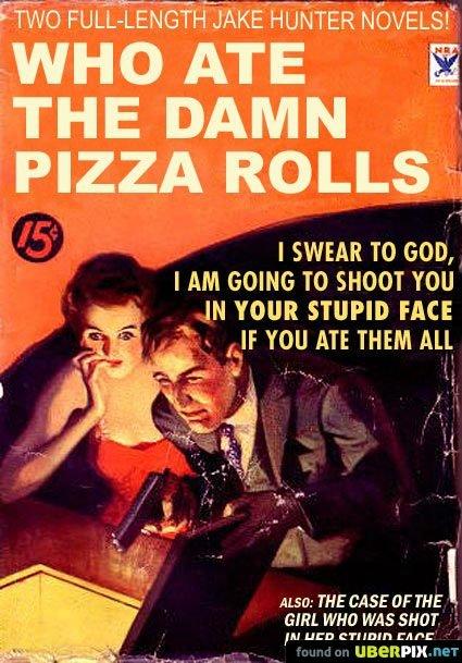 Pizza Rolls. . Pizza Rolls