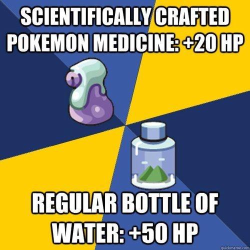 pokemon logic. .. It's not regular bottle of water. It's Fresh water. pokemon logic It's not regular bottle of water Fresh