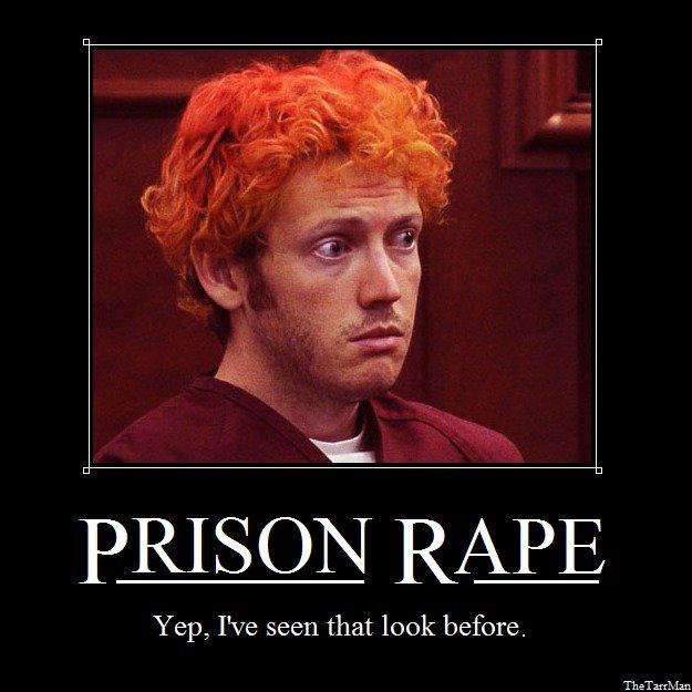 Prison Rape. Yep, I've seen that look before.. iil REE Yep, We seen that look before. aurora colorado