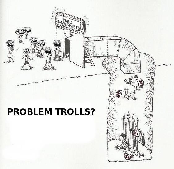 Problem?. . PROBLEM TROLLS? Problem? PROBLEM TROLLS?