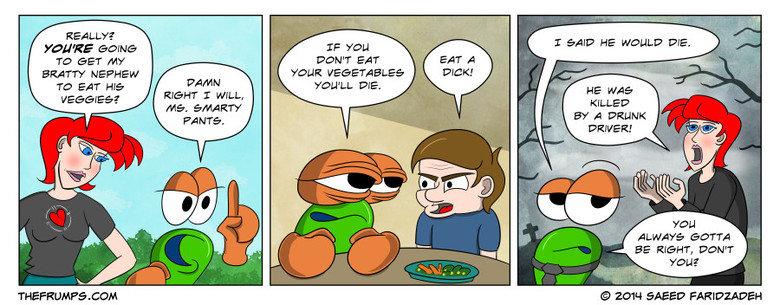 The Frumps: Vegetables. original source: www.thefrumps.com/comic/2014/02/28/vegetables. accrue T awr ill. L Mlia mi g) RON arreter Frumps webcomics vegetables