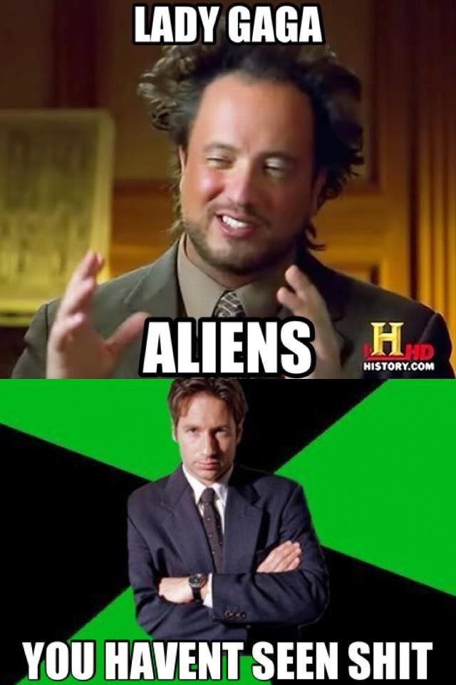 The X-Files. yea, yea, yea, yea, yea. 1 Ati? VIII] LIMIEST SEEN SHIT. Wanna Bet On That, Mulder? aliens