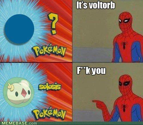 Those pokemons. so silly. Those pokemons so silly