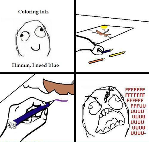 Troll Crayon..... hehe. Coloring lolz Hamm, I need blue FFCCFF uguu uguu uguu uguu UGUU-. MFW 90% of FJ is colorblind. rage guy troll derp