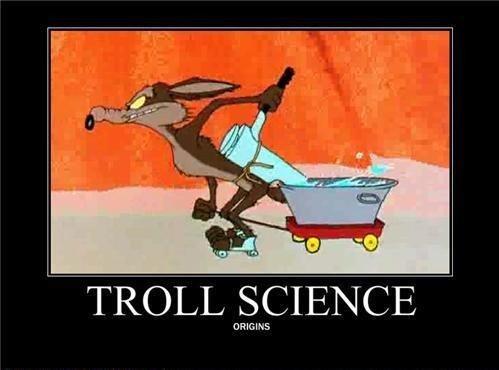 Troll Science. Where it began. troll science looney tunes Wolf WTF Amanda Todd justin bieber felix