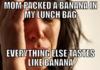 First World Problem: Banana