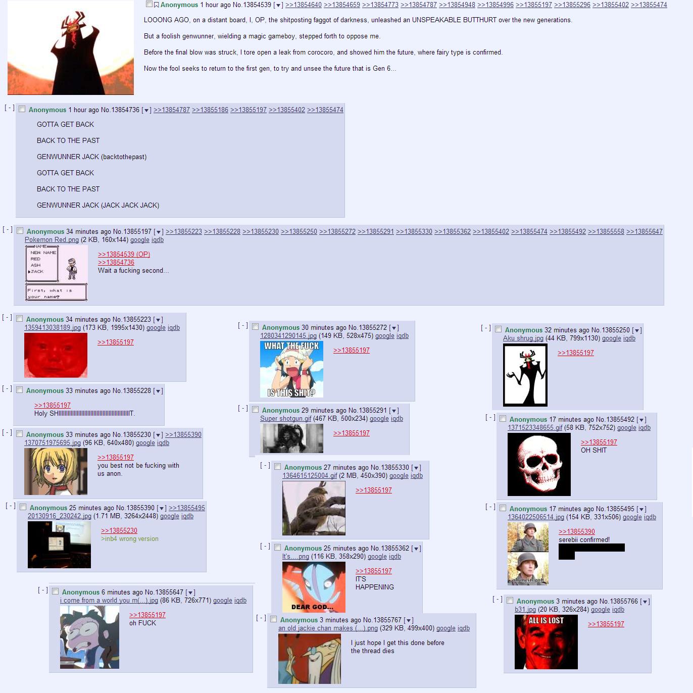 4chan. . SCIENCING AGO, en a distant board, l, (OP, the shitposting faggot , unleashed an UNSPEAKABLE new generations. But a foolish genwunner, wielding a magic aku 4Chan
