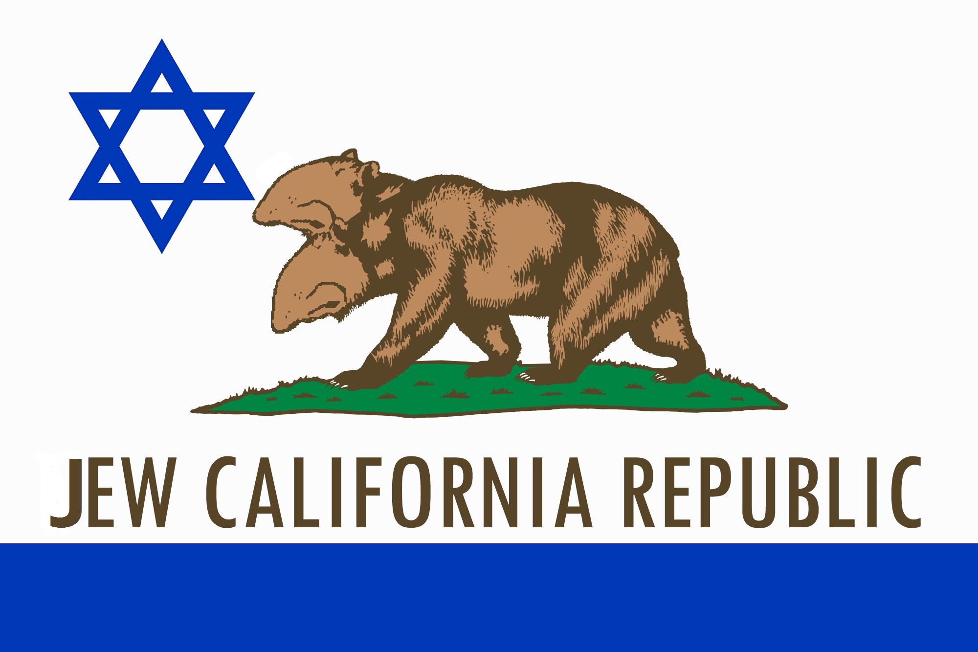 Daily reminder. . JEW CALIFORNIA REPUBLIC. Oh boy here we go Daily reminder JEW CALIFORNIA REPUBLIC Oh boy here we go