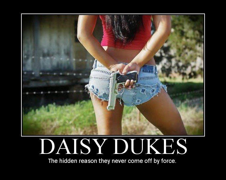 daisy dukes. . DAISY DUKES The hidden reason they never come off by force. Guns girls