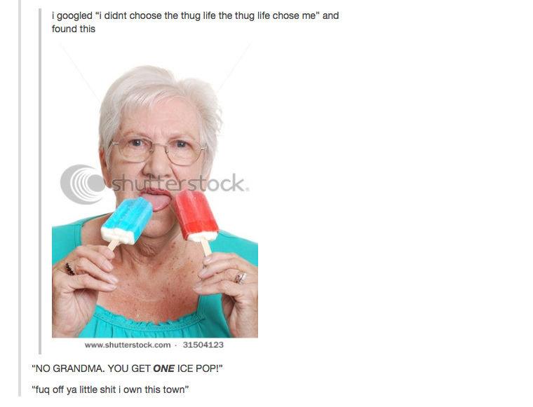 "dammit grandma. . I goated ""I decant eht: thug We ma thug lift: Erase ma"" and found this NO GRANDMA. YOU GET CINE ICE POP!"" fun: cuff ya little shit I awn this  dammit grandma I goated ""I decant eht: thug We ma lift: Erase ma"" and found this NO GRANDMA YOU GET CINE ICE POP!"" fun: cuff ya little shit awn"