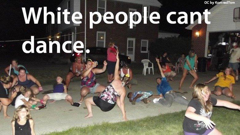 Damn it White People..... OC. I can White ) Olo (tit nig