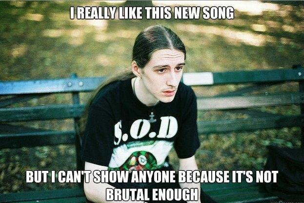 Dang.. . kiitti. A true metalhead doesn't give a what other people think. Dang kiitti A true metalhead doesn't give a what other people think