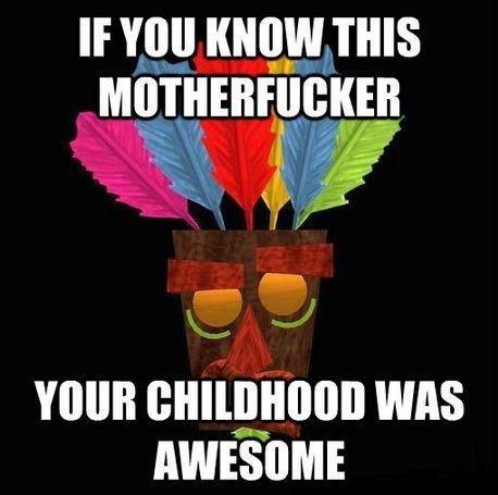DAT AKU AKU. I miss the fun crash bandicoot. If YOU KNOWIN THIS isall, l. AWESOME nostalgia