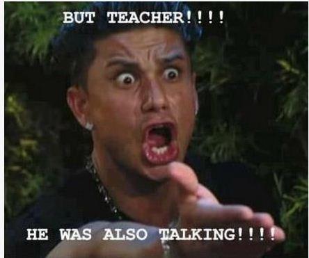 "Dat face..It happens :-). d f u f j. BUT TEACHER!!!! HE HAS ALSO TALKING!!!.'"". Repost Face"