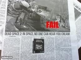 dead space 2 fail. lol people can hear you cream?. 2 DEW?. to the front page!!! dead space 2 fail lol people can hear you cream? DEW? to the front page!!!