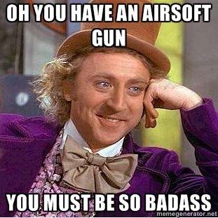 Dear Every kid on Facebook. OC ilovetehcheezeburg.. Ghillie suit + Airsoft gun + bush near busy sidewalk = fun willie wonka Punch godzilla in his Balls
