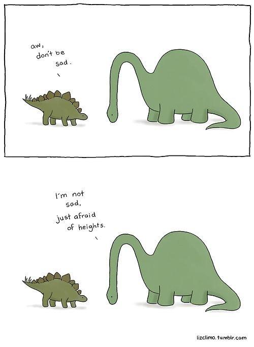 Dinosaurs. . sod, Essy afraid of ywdd' its Ccorn dinosaurs