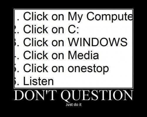 Do it. . Click on My Comput Click on C: Click 'halt] WINDOWS Li Click on Media Click on Listen Do it Click on My Comput C: 'halt] WINDOWS Li Media Listen