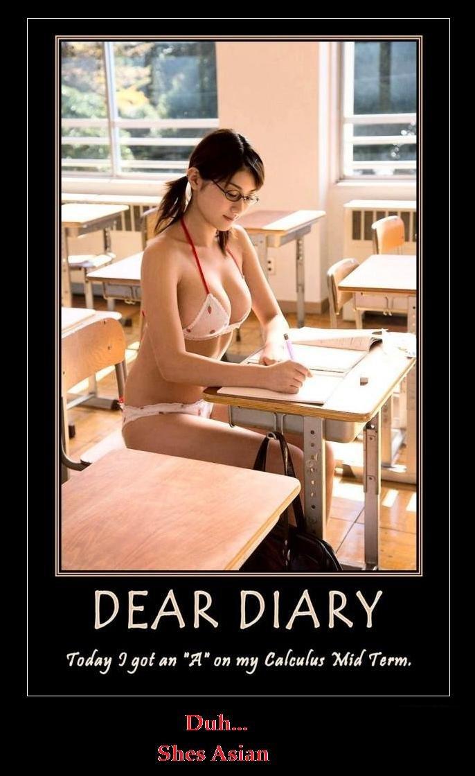 Duhhhh. Now You Know!. Tali} leot an ''A'' on my tarkus ,. Why not A++? duh Diary Asian School Bikini