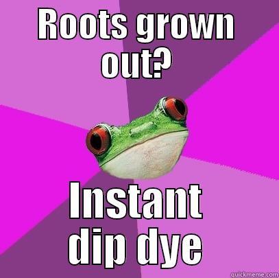 Dyed hair. I actually attempted to make a meme, I'm so proud. www.quickmeme.com/. Hoots grown maii' ii' ii' iitt dildoe% M% H dip dye Hair my meme