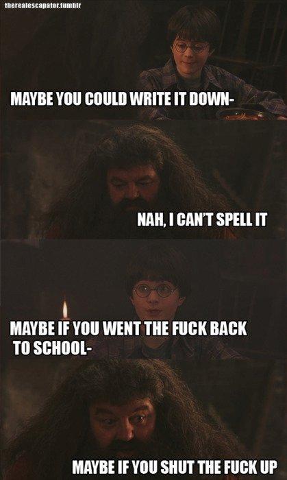 "Hagrid. You're a faggot harry.. totet BI 'esta "" ""yr. MIRKEE MRM WHITE IT BEVER- Mil, I MNT IT IF 'Hill WENT m RIM Til METRE If Yoo SHUT THE ERICII UP Harry Potter Hagrid troll voldemort faggot"