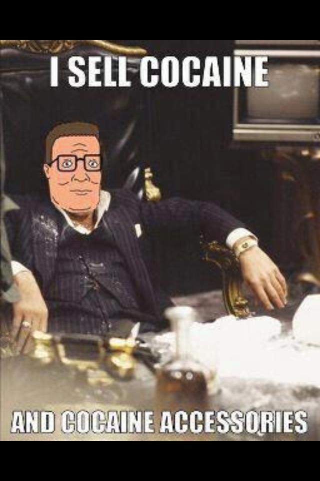 Hank Hill. isn't mine.. Hank hill diamonds cocaine