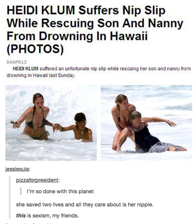 Heidi Klum. So tell me, FunnyJunk. Is it sexist?.. It's not sexist. It's just rude heidi klum nipslip News